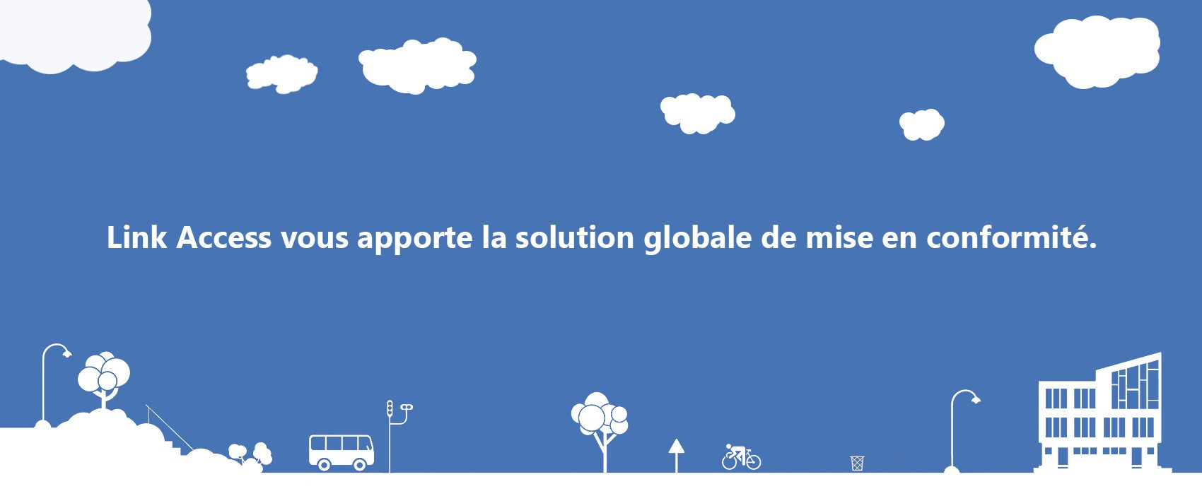 Link Access une solution globale
